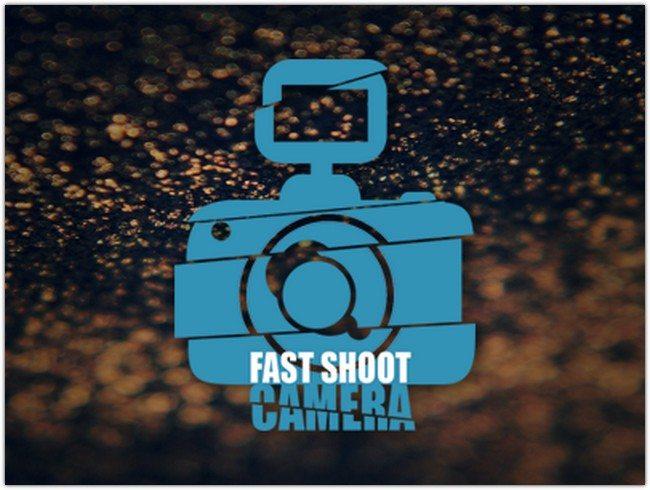 Fast Shot Camera