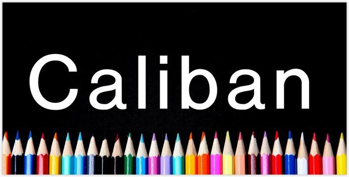 Caliban Font