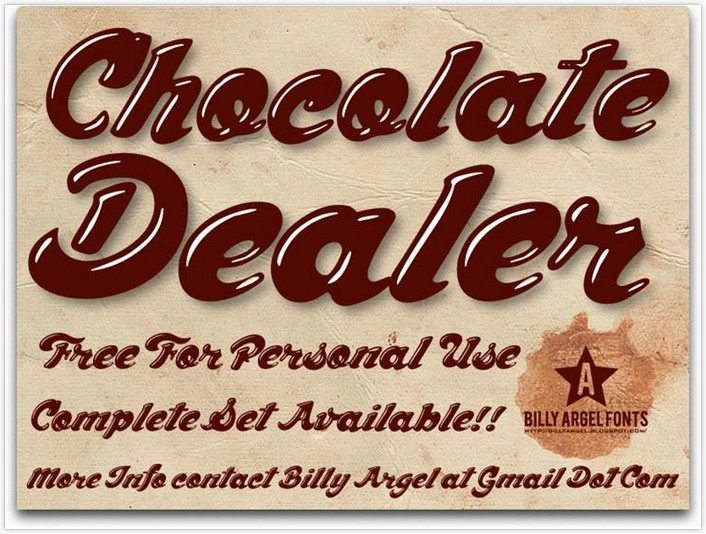 Chocolate Dealer font - by Billy Argel