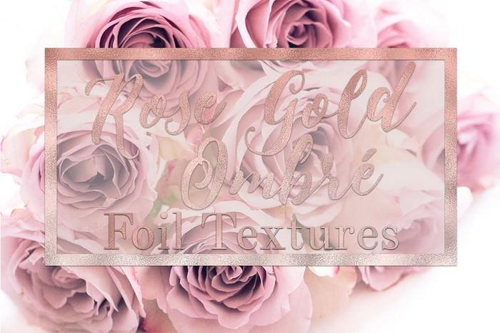 Rose Gold Ombré Foil Textures