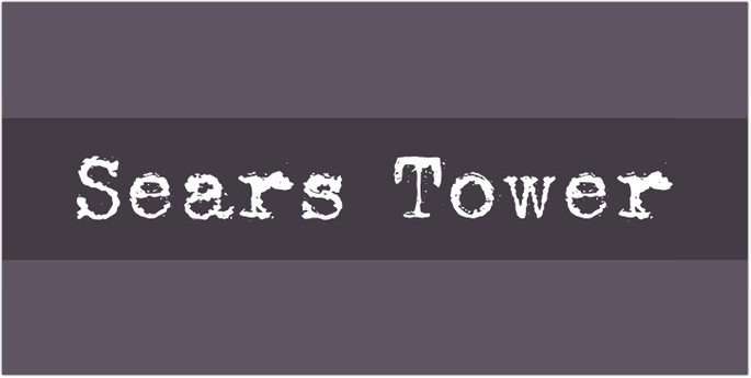 Sears Tower Font