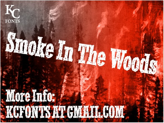 Smoke In The Woods