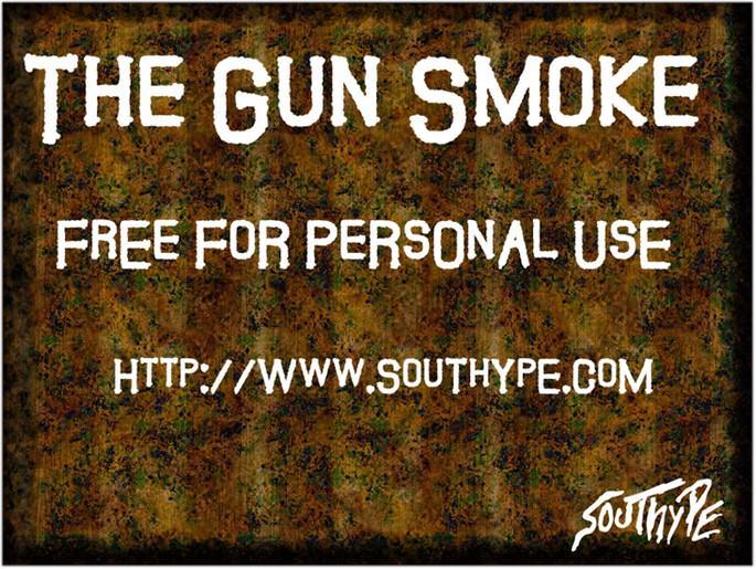 The Guns Smoke St Font