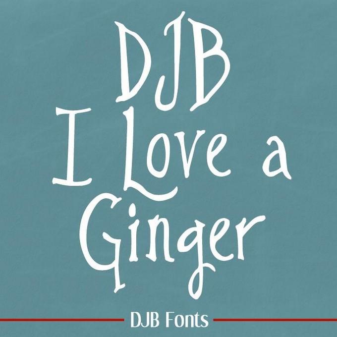 DJB I Love a Ginger Font