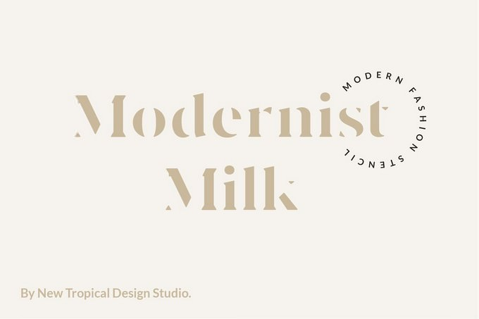 Modernist Milk Fashion Stencil Font