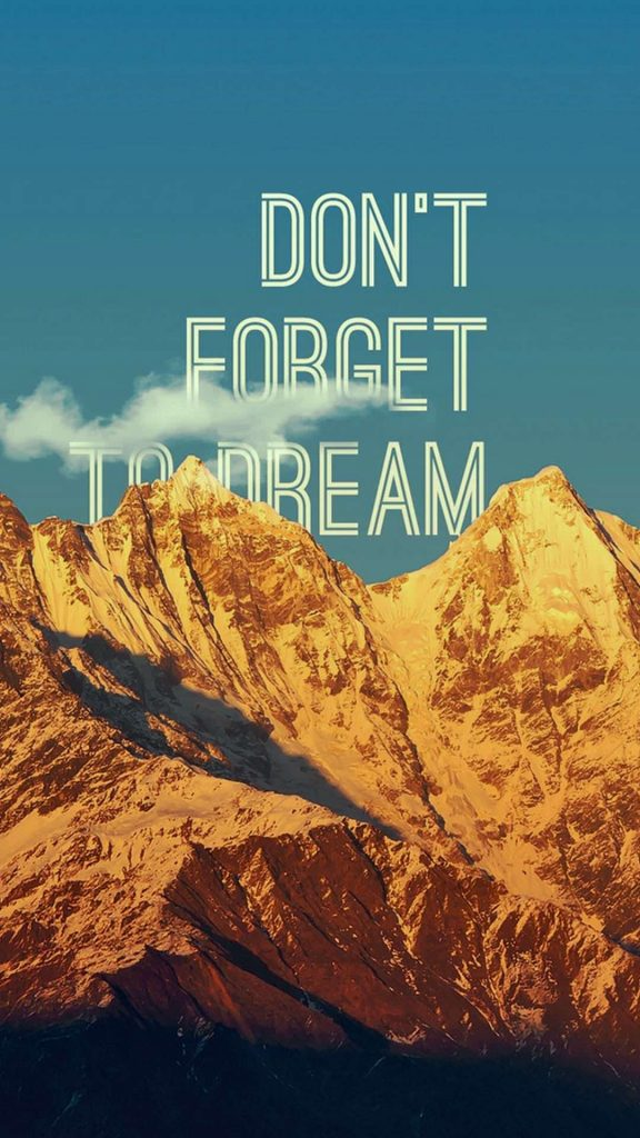 1080 × 1920 Dream Motivational iPhone Wallpapers