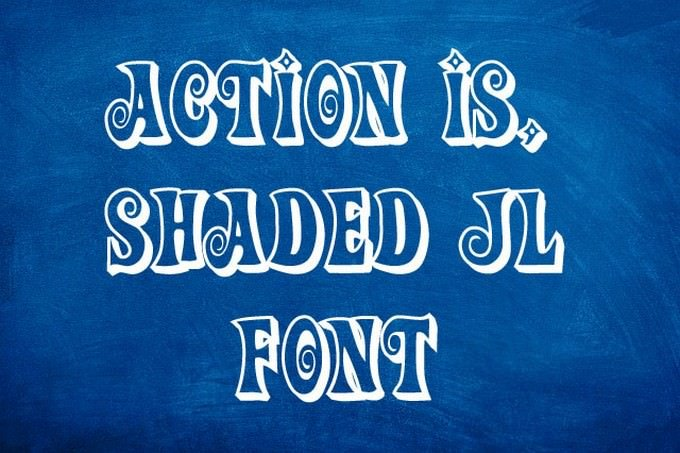 Action Is, Shaded JL