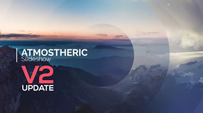Atmospheric– After Effects Slideshow Template