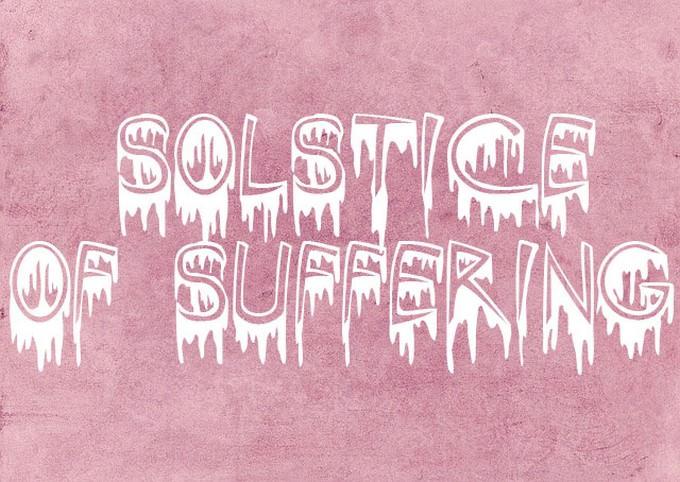 Solstice Of Suffering