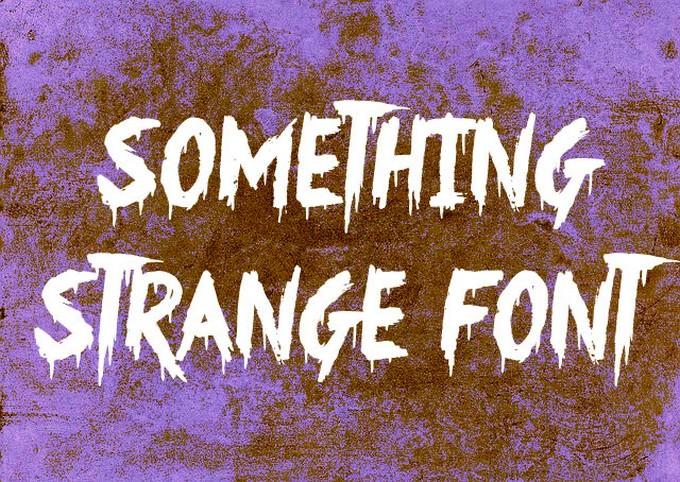 Something Strange Font