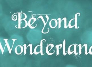 Beyond Wonderland Font
