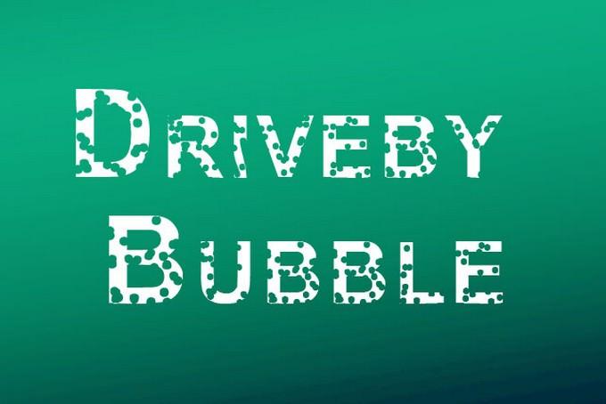 Driveby Bubble