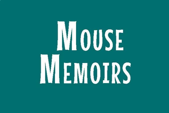 Mouse Memoir