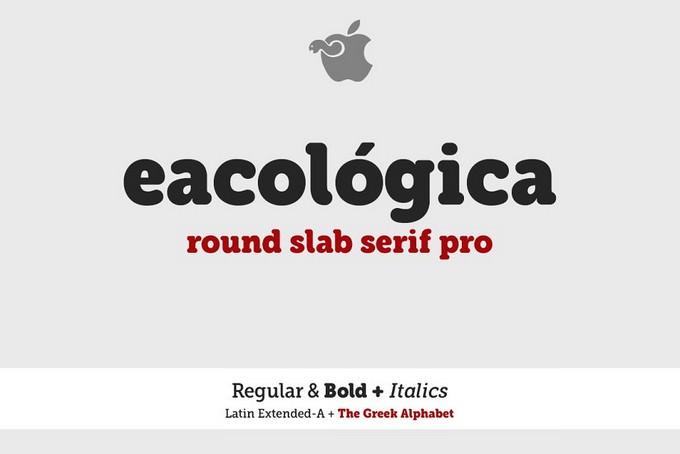 Eacológica Round Slab Serif