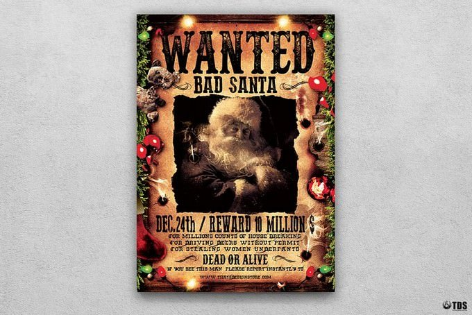 Wanted Bad Santa Flyer