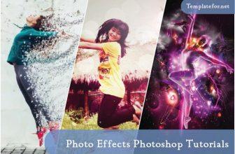 52+ Superb Photo Effects Photoshop Tutorials & Templates 2020